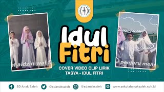 Gambar cover COVER VIDEO CLIP LIRIK I TASYA - IDUL FITRI