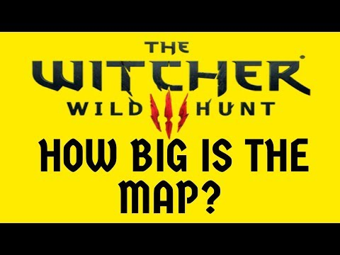 How Big is the Map of The Witcher 3? Walk Across all Maps