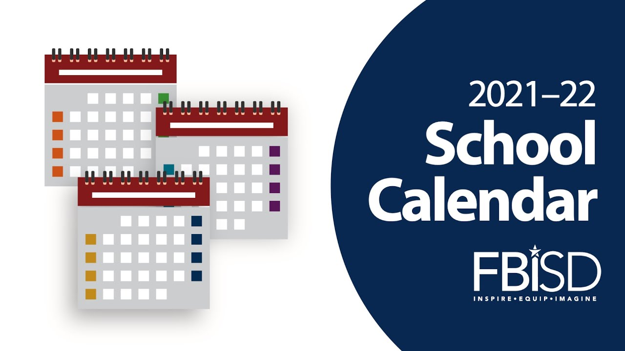 Fbisd School Calendar 2021-22 Photos
