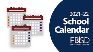 Fbisd 2021-22 Calendar 2021–22 FBISD School Calendar Options Survey   YouTube