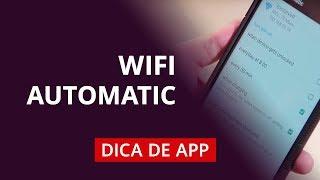 Como ter WiFi automático no Android #DicaDeApp