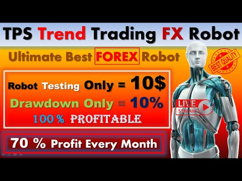 Live Testing [ TPS Trend Trading FX Robot ] Best Forex Robot [ Automate Your EA Trading ]