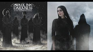 WALK IN DARKNESS - In the Shadows of Things [FULL ALBUM]