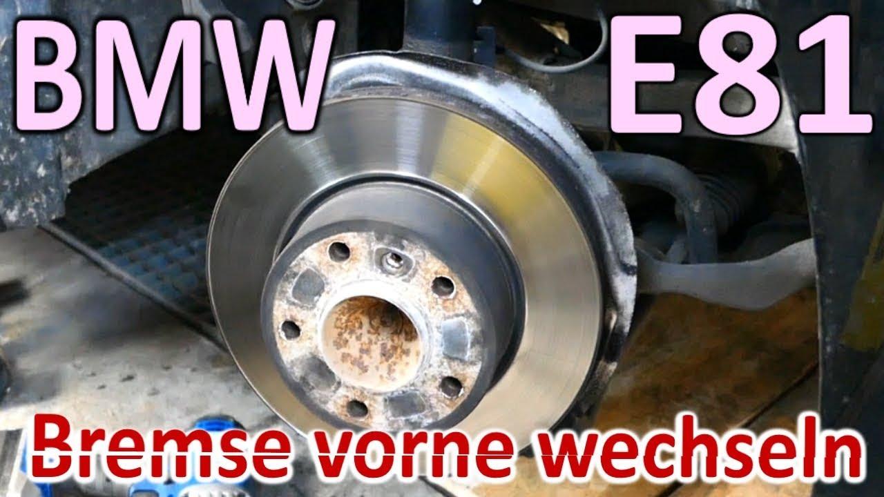 Bmw 1er E81 E87 Bremse Vorne Wechseln Youtube