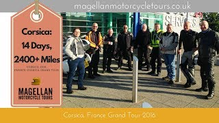 Magellan France and Corsica Motorcycle Tour 2016 - full movie