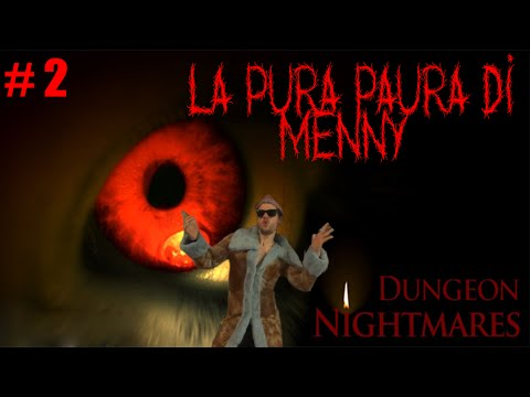 DUNGEON NIGHTMARES  LA PURA PAURA DI MENNY ! #2 videó letöltés