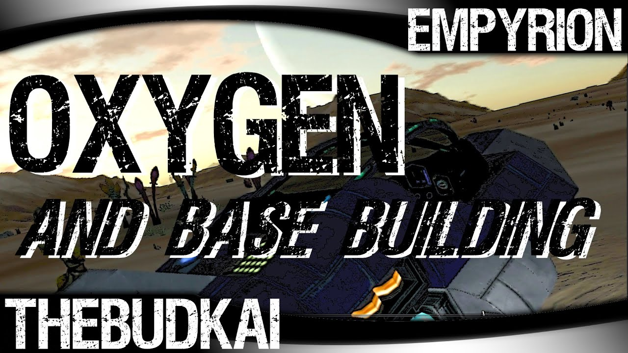 Empyrion :: Ep 1 :: Oxygen and Base Building - YouTube