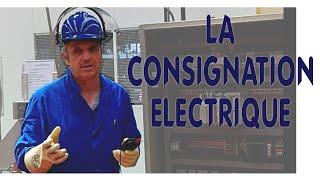 Tâches d'habilitation électrique BR   la consignation