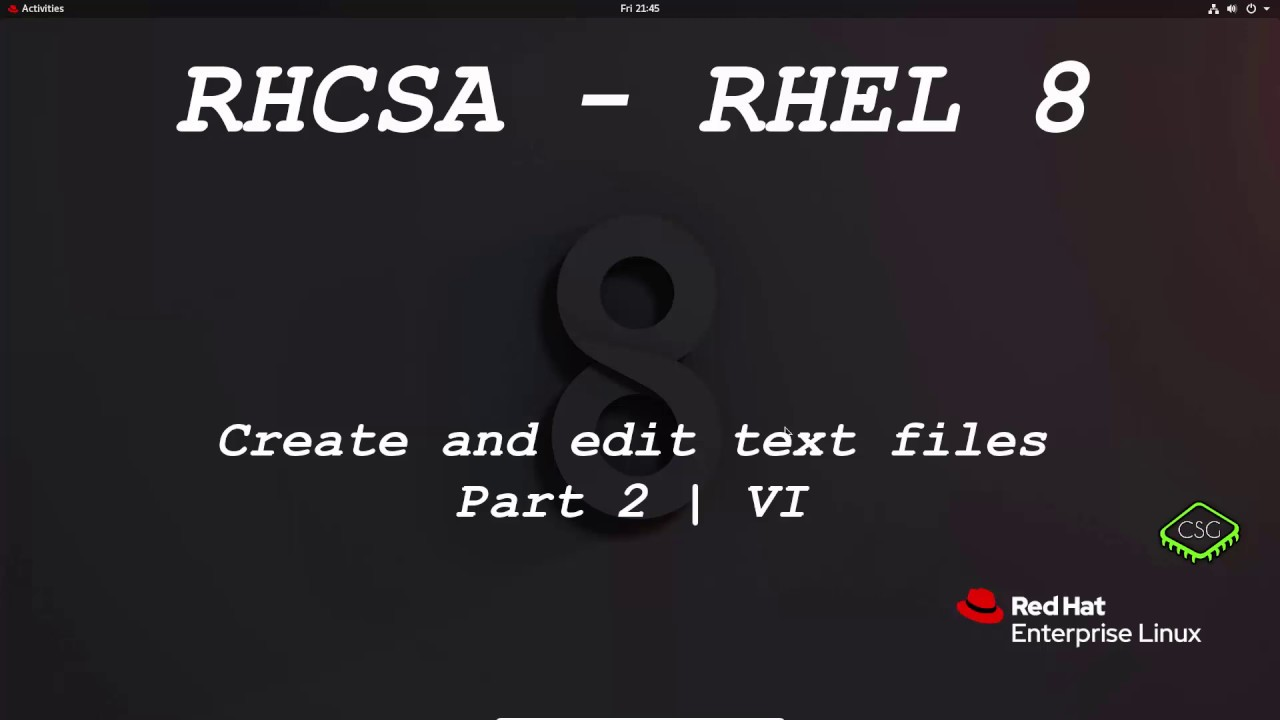 RHCSA RHEL 8 - Create and edit text files | Part 2 | VI