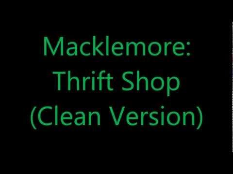 macklemore thrift shop clean version yourepeat