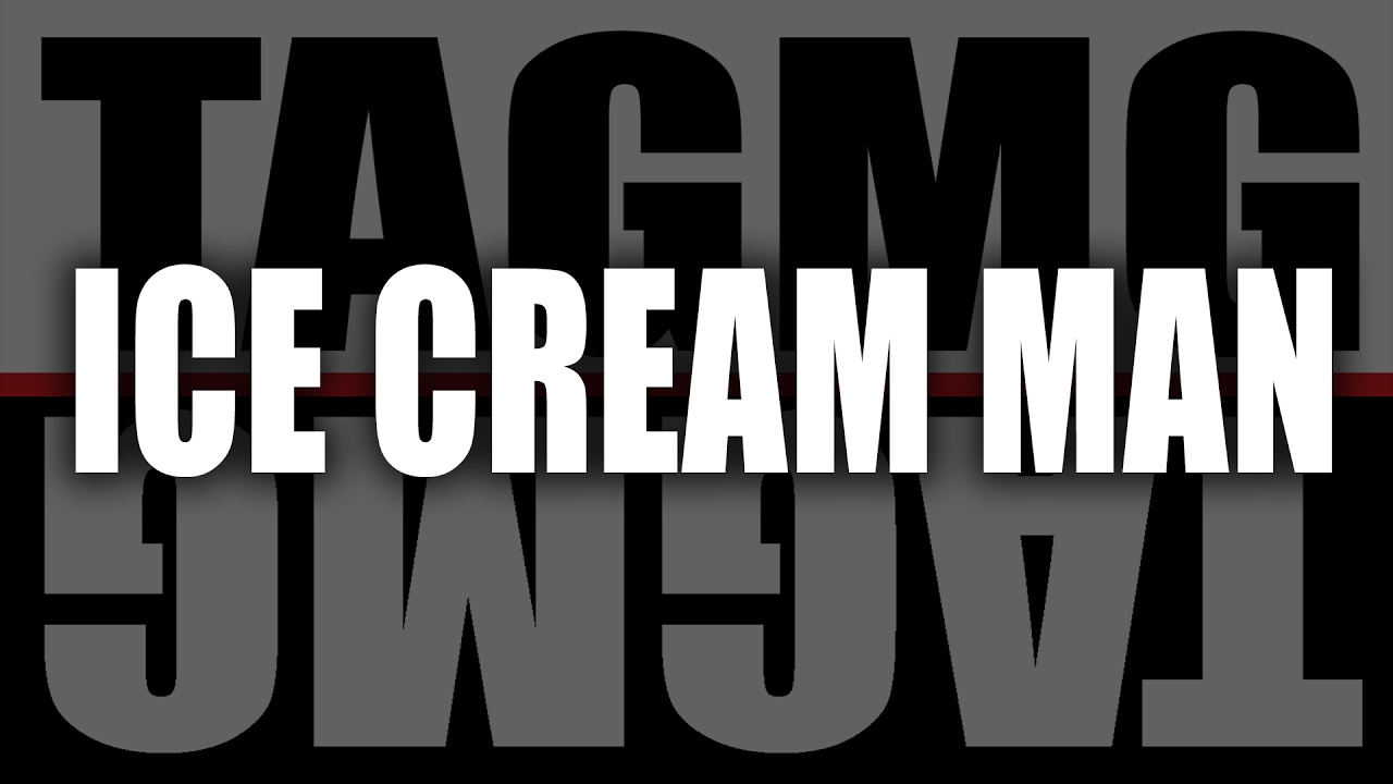 T A G M G - Ice Cream Man (Official Video)