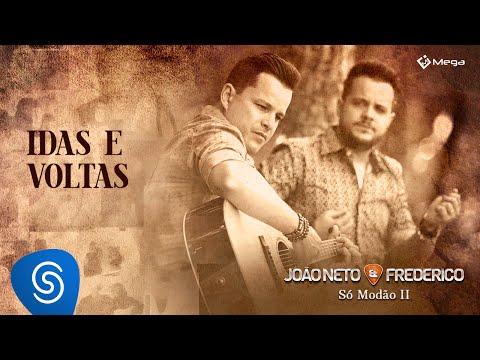 João Neto e Frederico - Idas e Voltas (Clipe Oficial)
