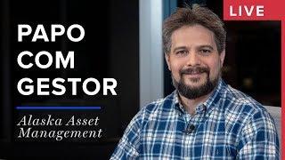 Alaska Asset Management | Henrique Bredda | Papo com Gestor