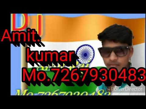 Tera jalawa jalawa dj Amit Raj bass Desh bhagati song 2018