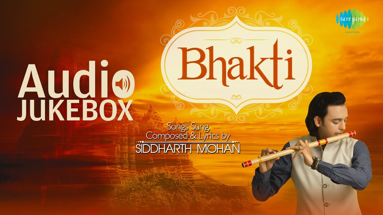 Best Songs of Siddharth Mohan | Bhakti | Top Devotional Songs | Audio  Jukebox