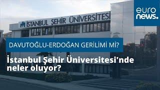 Davutoğlu-Erdoğan gerilimi mi? İstanbul Şehir Üniversitesi'nde ne oluyor?
