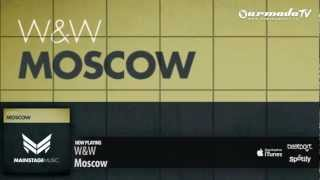 Repeat youtube video W&W - Moscow (Original Mix)