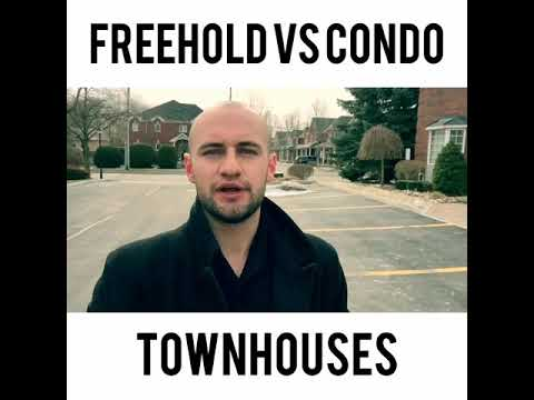Freehold vs Condo Townhouses