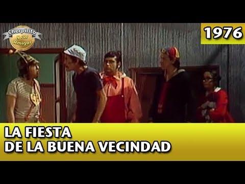 El Chavo |La fiesta de la buena vecindad (Completo)