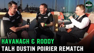 John Kavanagh and Owen Roddy remember first Conor McGregor vs. Dustin Poirier fight