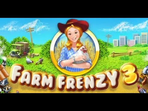 Download Farm Frenzy 3 Apk + Data For Android 2019