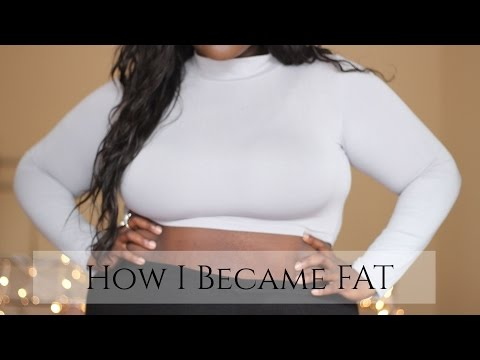 HOW I BECAME FAT | MY STORY from YouTube · Duration:  16 minutes 3 seconds