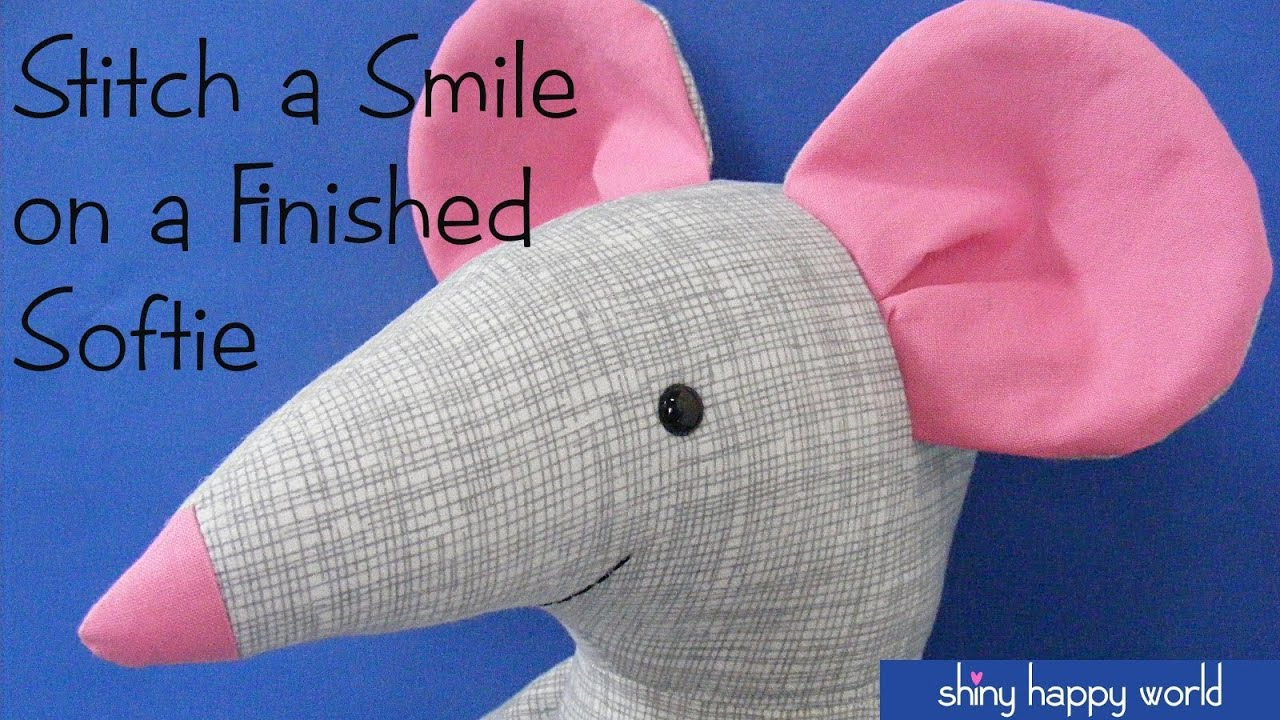 How To Embroider A Mouth On An Alreadystuffed Softie
