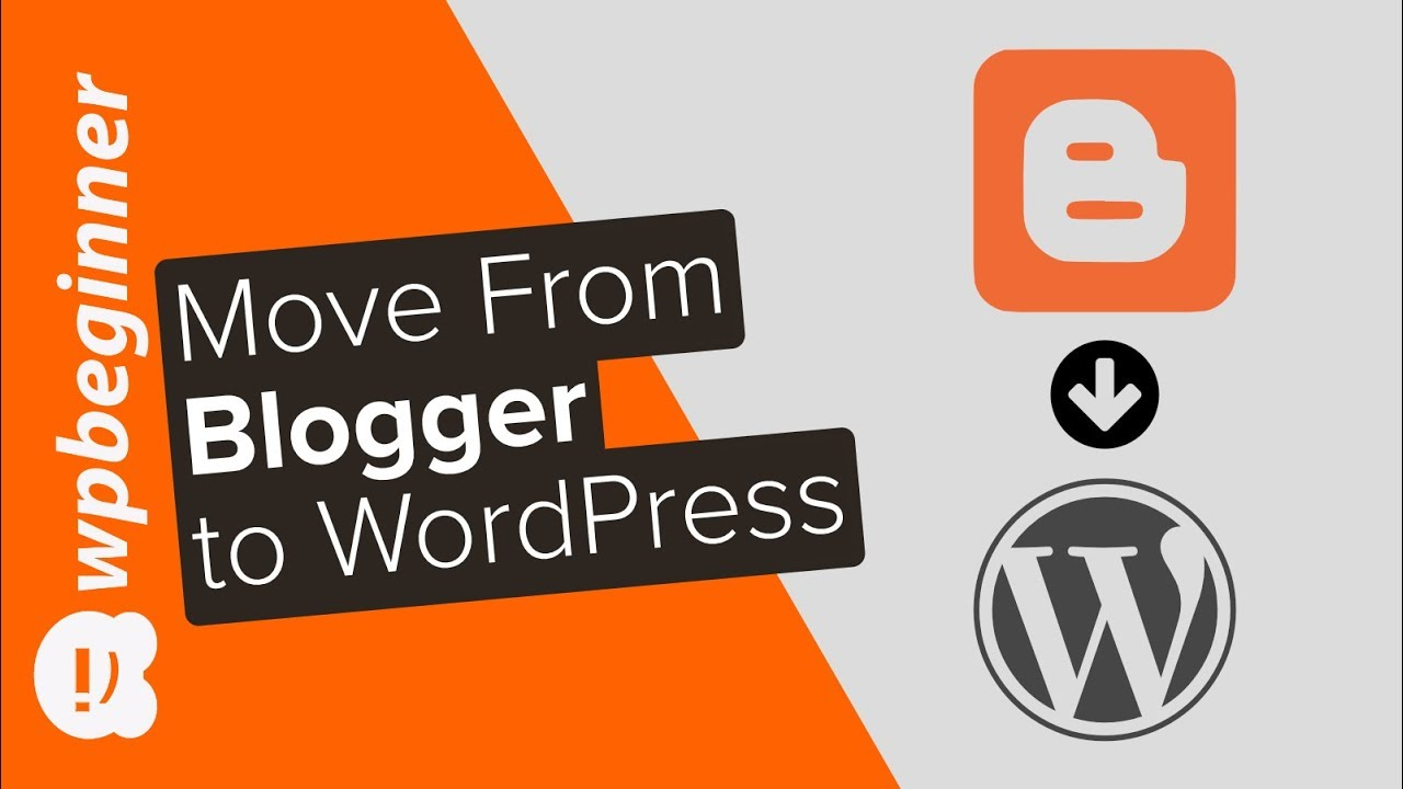 Blog Blogspot Wordpress How To Switch From Blogger To Wordpress Without Losing