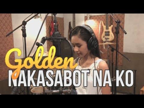 Golden Cañedo - NAKASABOT NA KO (Kuya Bryan - OBM)