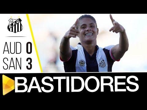 Audax-SP 0 x 3 Sereias da Vila | BASTIDORES | Brasileirão (15/06/17)