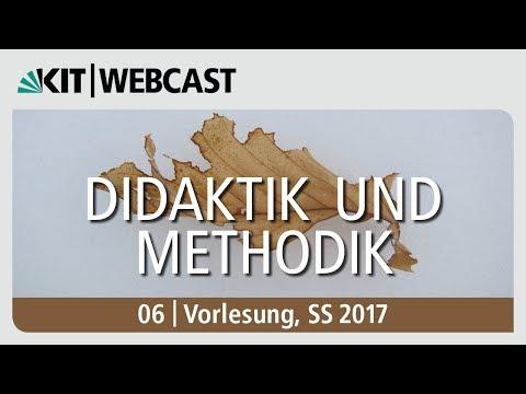 06: Didaktik und Methodik, Vorlesung, SS 2017