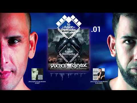 01. La Fusion Perfecta Vol 34º Noviembre 2018 ( Dj Rajobos & Dj Nev )