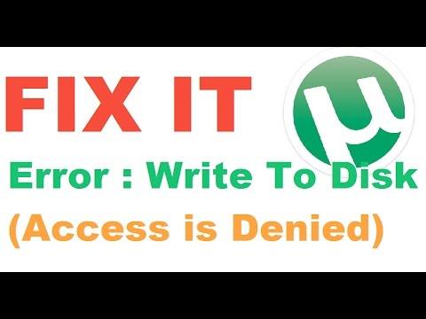"[FIXED] Utorrent ""Write To Disk"" Error in WIndows 7,8,8.1 & 10. !"