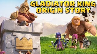 How did the Barbarian King become the Gladiator King? Gladiator King Origin Story - Clash of Clans