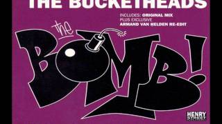 The Bucketheads - The Bomb! (Radio Edit)