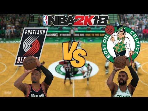 NBA 2K18 - Portland Trail Blazers vs. Boston Celtics -  Full Gameplay