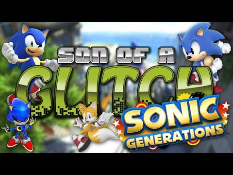 Sonic Generations Glitches Son Of A Glitch Episode 49