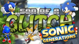 Sonic Generations Glitches - Son Of A Glitch - Episode 49
