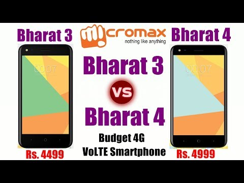 Micromax Bharat 3 Vs Bharat 4 battle just for difference of Rs  500