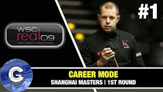 Let's Play WSC Real 09 (PS3) | World Snooker 2009 Career Mode #1: SHANGHAI MASTERS!