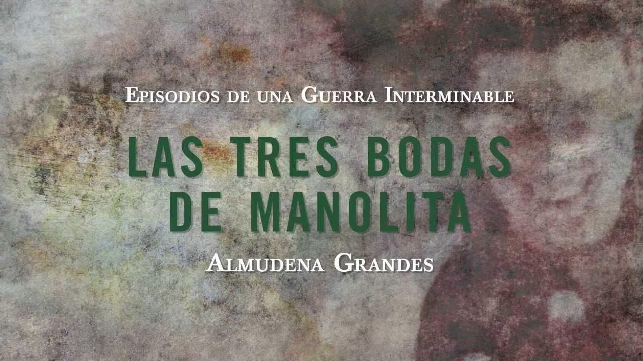 LAS TRES BODAS DE MANOLITA EBOOK | ALMUDENA GRANDES ...