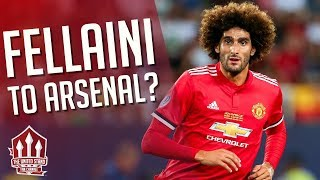 FELLAINI To Arsenal? Manchester United Transfer News