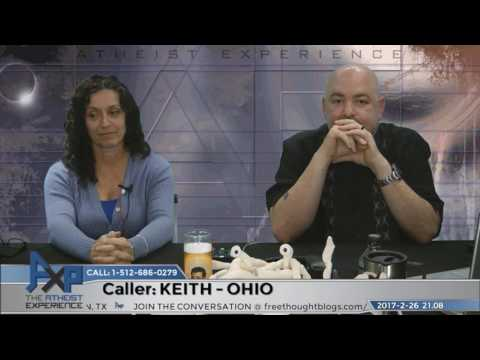 Has Evidence for the Supernatural | Keith - Ohio | Atheist Experience 21.08