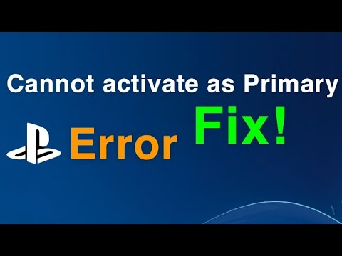 HOW TO FIX Cannot Activate as Primary PS4 when another PS4 is activated!