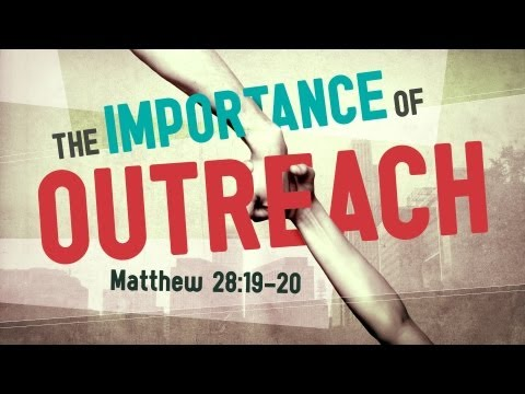 The Importance of Outreach