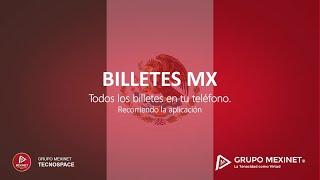 Explorando la app BilletesMX