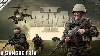 MISIÓN COOPERATIVA ARMA 2 | A SANGRE FRÍA | ArmA 2 Gameplay Español (1080p60 HD)