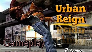 Urban Reign Gameplay Starting [Mission 1 To 8]
