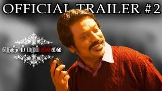 Nenjam Marappathillai - Official Trailer 2 | S J Suryah | Yuvan Shankar Raja | Selvaraghavan