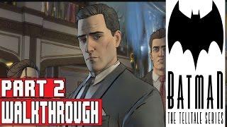 Batman The Telltale Series Episode 1 Gameplay Walkthrough Part 2 (No Commentary)